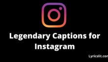 Legendary Captions for Instagram